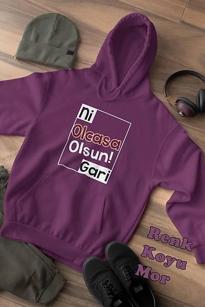 Ni Olcasa Olsun Gari!!(Üniseks Kapüþonlu)