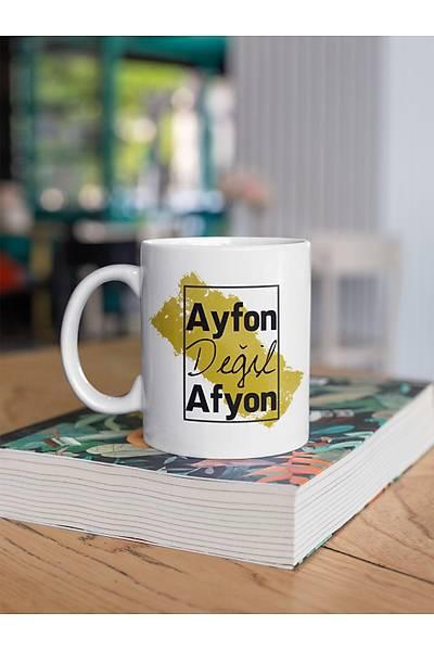 Ayfon Deðil Afyon(Porselen Kupa)