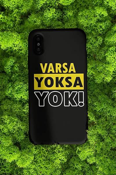 Varsa Yoksa Yok(Telefon Kýlýfý)