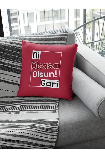 Ni Olcasa Olsun Gari 3(Kare Yastýk)
