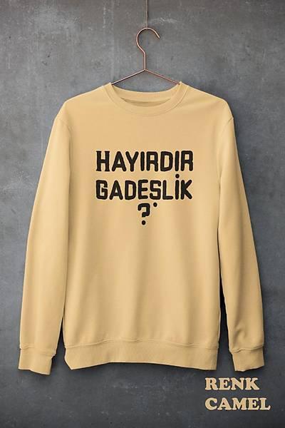Hayýrdýr Gadeþlik?(Üniseks Kapüþonsuz)