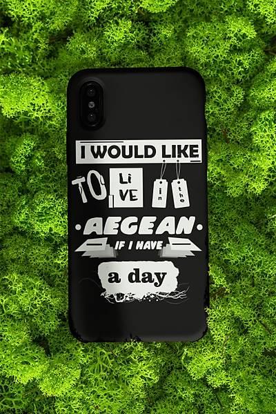 I Would Like To Live Aegean(Telefon Kýlýfý)