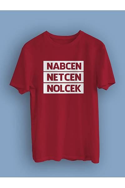 Nabcen Netcen Nolcek(Üniseks Tiþört )