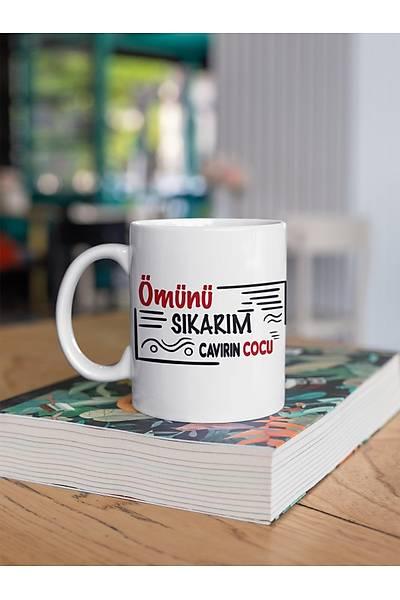 Ömünü Sýkarým Cavýrýn Cocu(Porselen Kupa)
