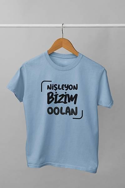 Niþleyon Bizim Oolan(Üniseks Çocuk Tiþörtü)