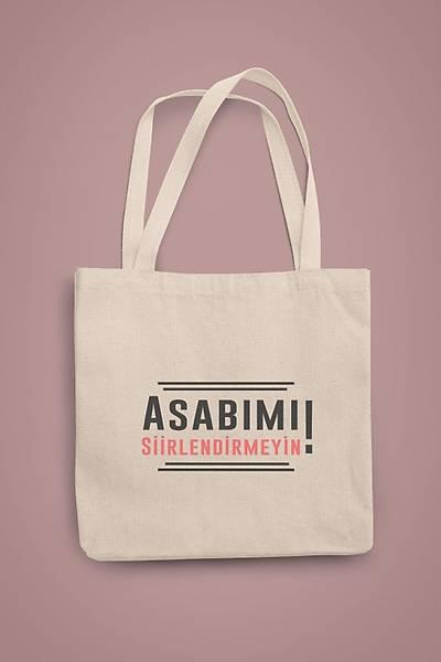 Asabýmý Siirlendirmeyin(Gabardin Bez Çanta)