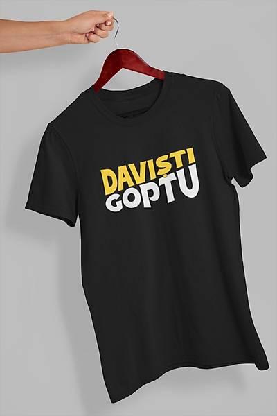 Davýþtý Goptu(Üniseks Tiþört)