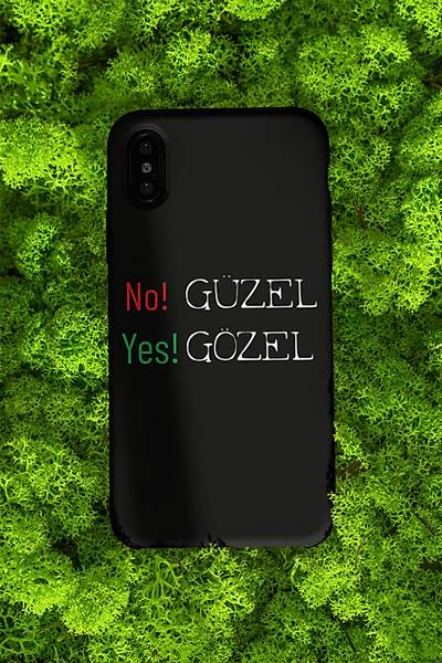 Güzel No Gozel Yes(Telefon Kýlýfý)