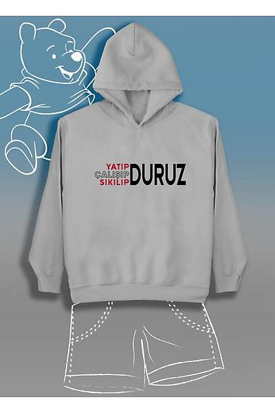Yatýp  Çalýþýp Sýkýlýp Duruz (Üniseks Çocuk Kapüþonlu)