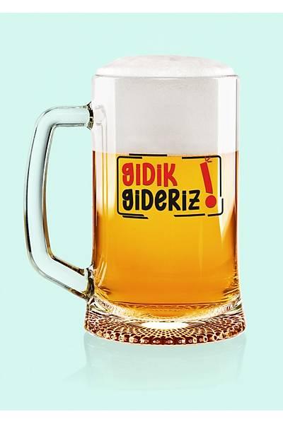 Gidik Gideriz(Bira Bardaðý)