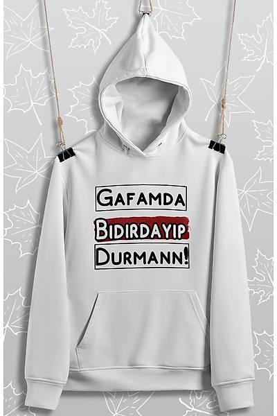 Gafamda Býdýrdayýp Durman!(Üniseks Sweatshirt)