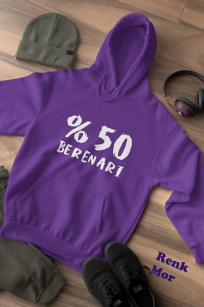 %50 Berenarý (Üniseks Kapüþonlu)