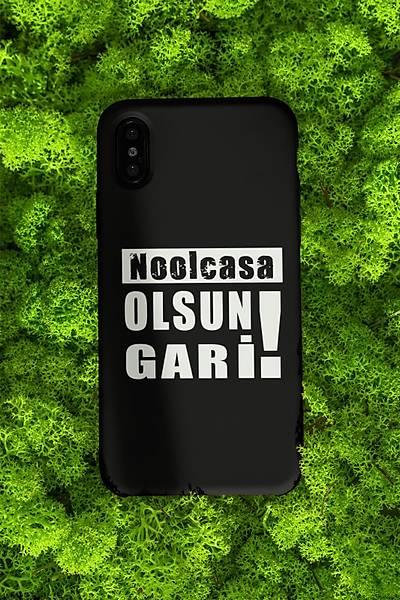 Noolcasa Olsun Gari! !(Telefon Kýlýfý)