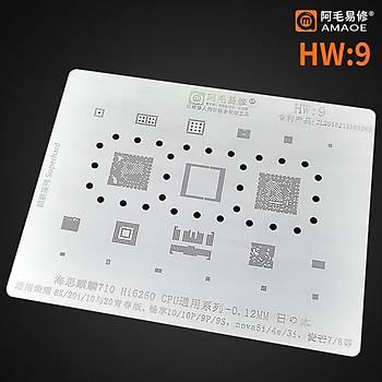 Amaoe HW 9 / 710 / Hi6260 CPU / 8X / 20i / 10 / 10P / 9P / 9S / Nova5i / 4E / 3i