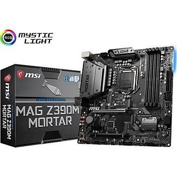MSI MAG Z390M MORTAR 1151 DDR4 4400(OC) HDMI DVI DISPLAY M.2 USB3.1 RGB mATX Anakart