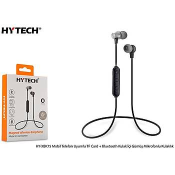 Hytech HY-XBK75 Mobil Telefon Uyumlu TF Card + Bluetooth Kulalk Ýçi Gümüþ Mikrofonlu Kulaklýk