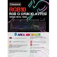 Classone RGB10 Gerçek Metal Led Iþýklý Gaming Oyuncu Klavye
