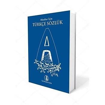 TDK Ýlköðretim Okullarý Ýçin Türkçe Sözlük