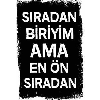 Sýradan Biriyim Retro Ahþap Poster 30x20