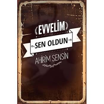 Evvelim Sen Oldun Retro Ahþap Poster 30x20