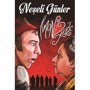 Neþeli Günler Retro Ahþap Poster 30x20