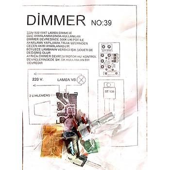 Dimmer 220V 500Watt Lamba Devresi (Demonte)