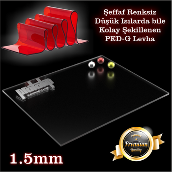 Pleksi Levha PET-G Levha Þeffaf (Renksiz) 1.5mm Her Boyutta
