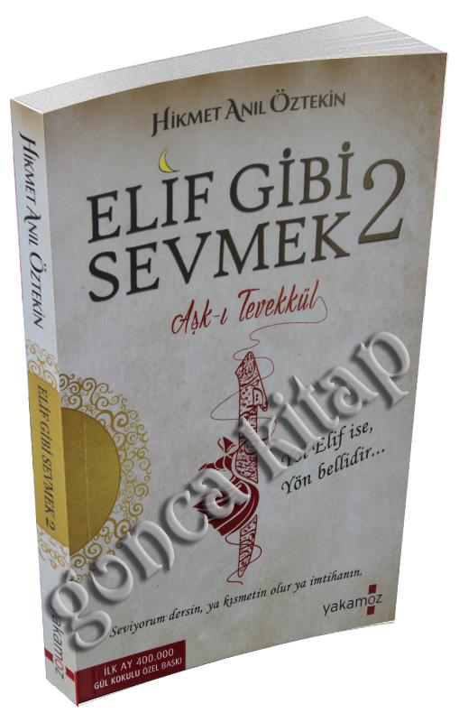 Elif Gibi Sevmek 2 Hikmet Anıl öztekin 15 Tl Kapıda öde