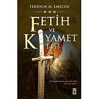Fetih ve Kýyamet 1453
