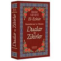 Dualar ve Zikirler, El Ezkar Resulullahýn (sav) Dilinden