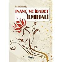 Ýnanç ve Ýbadet Ýlmihali, Mehmed Paksu