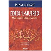 Edebül Müfred, Müslümanýn Edeb ve Ahlaký