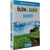 Ölüm ve Kabir Hayatý, Mustafa Necati Bursalý