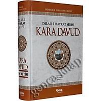 Delaili Hayrat Þerhi Kara Davut, Abdülkadir Akçiçek