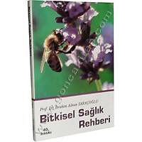 Bitkisel Saðlýk Rehberi, Prof. Dr. Ýbrahim Adnan Saraçoðlu