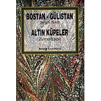 Bostan Gülistan, Altýn Küpeler