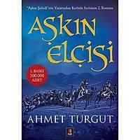 Aþkýn Elçisi, Ahmet Turgut