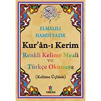 Kuraný Kerim Renkli Kelime Meali ve Türkçe Okunuþu Kelime Üçlüsü