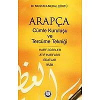 Arapça Cümle Kuruluþu ve Tercüme Tekniði