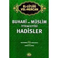 Buhari ve Müslimin Ýttifak Ettiði Hadisler, El LüLüü Vel Mercan, Þamua