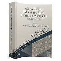 Ýslam Hukuk Ýlminin Esaslarý, Usûlül Fýkýh