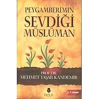 Peygamberimin Sevdiði Müslüman