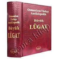 Osmanlýca Türkçe Ansiklopedik Büyük Lugat