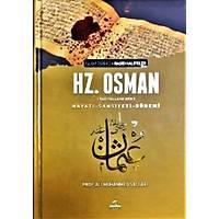 Hz.Osman (ra) Hayatý, Þahsiyeti ve Dönemi