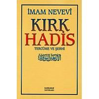 Kýrk Hadis Tercüme ve Þerh