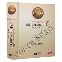 Son Peygamber Hz.Muhammedin (sav) Hayatý