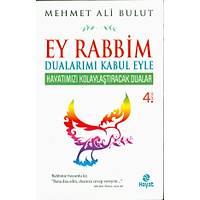 Ey Rabbim Dualarýmý Kabul Eyle