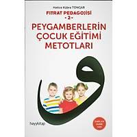 Fýtrat Pedagojisi 2 Peygamberlerin Çocuk Eðitimi Metotlarý