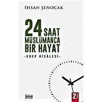 24 Saat Müslümanca Bir Hayat, Edep Risalesi