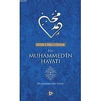 Siyeri Ýbni Ýshak Hz. Muhammed'in Hayatý